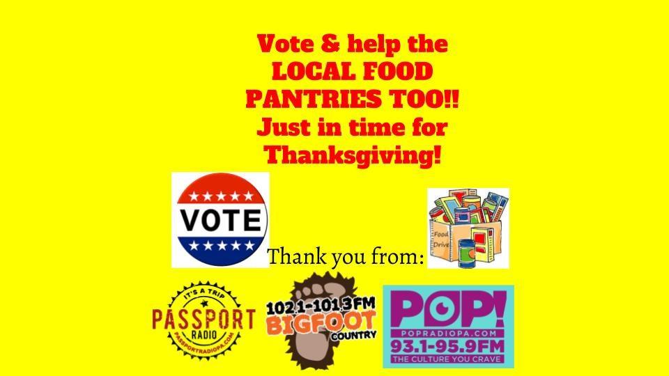 VOTE & HELP AREA FOOD PANTRIES TOO