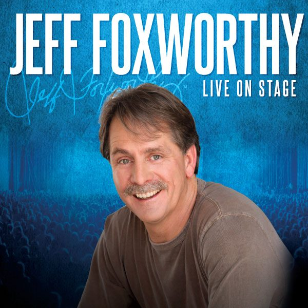 JEFF FOXWORTHY- WE GOT TICKETS!!