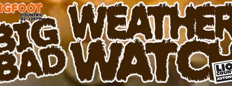Big Bad Weather Watch for January 10